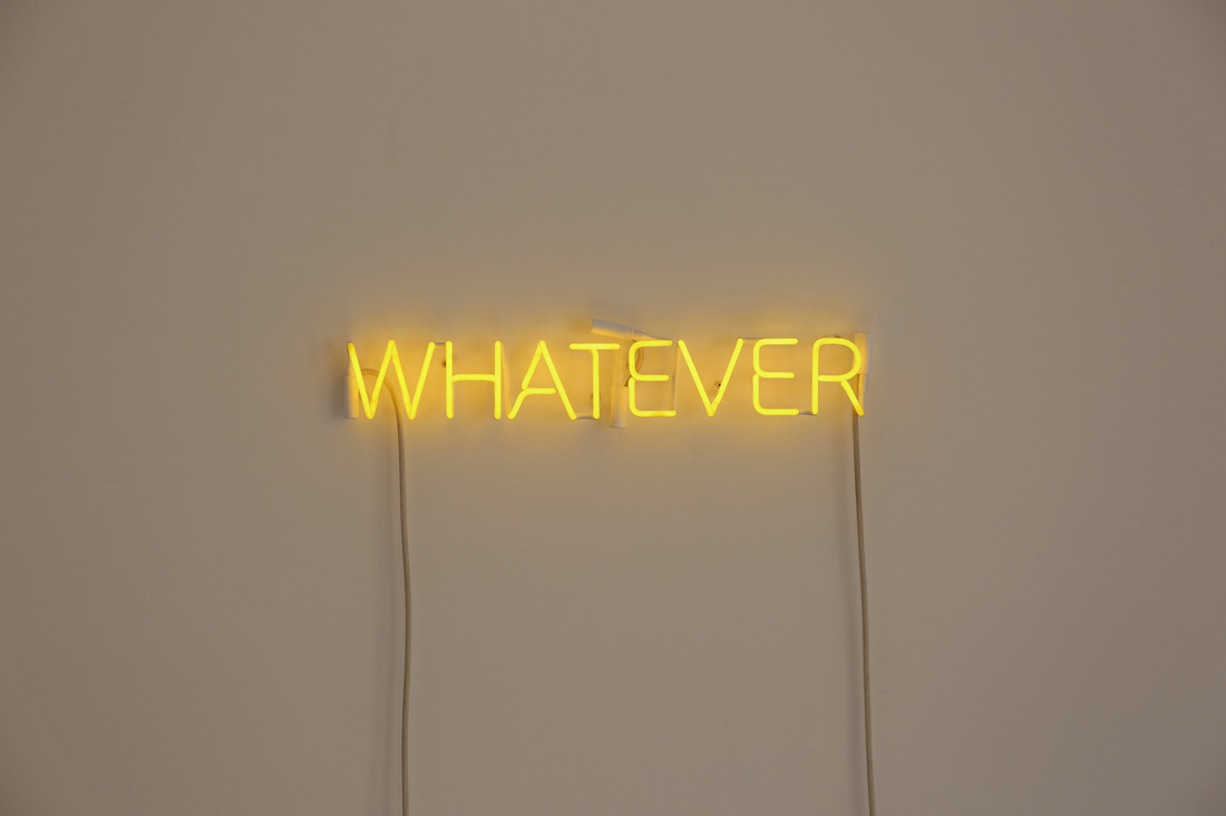 'Whatever', 2016 <br> Neon, whatever, 70 x 11 cm <br>Edition of 5 + 2AP